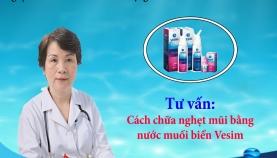 Cách chữa nghẹt mũi theo PGS. TS. Bác sĩ Nguyễn Thị Ngọc Dinh Nguyên Giám Đốc Bệnh Viện Tai- Mũi- Họng TW
