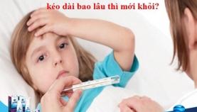 Sốt viêm họng ở trẻ kéo dài bao lâu?